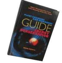 Plant Engineers & Managers Guide to Energy Conservation